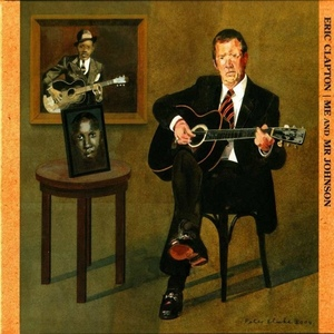 Me and Mr. Johnson by Eric Clapton