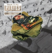 Death to the Pixies 1987-1991, Disc 1
