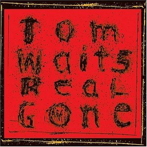 Real Gone by Tom Waits