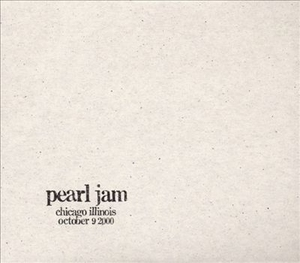 Chicago Illinois, October 9, 2000, Disc 1 by Pearl Jam