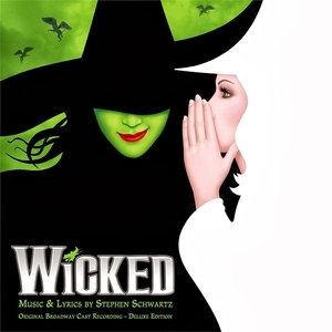 Wicked (Original Broadway Cast Recording) by Cristy Candler