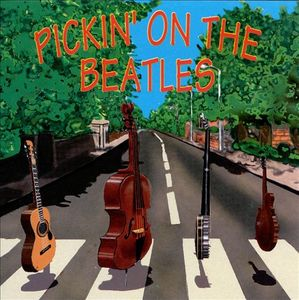 Pickin' on the Beatles by Pickin' On Pickers