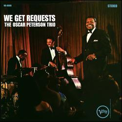 We Get Requests by Oscar Peterson Trio