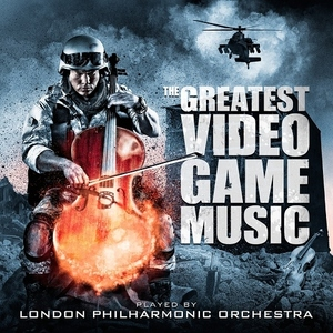 The Greatest Video Game Music by London Philharmonic Orchestra