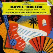 Ravel: Bolero / Ma Mère l'Oye / Rapsodie espagnole