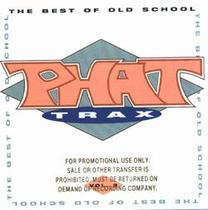 Phat Trax: The Best of Old School, Vol. 2