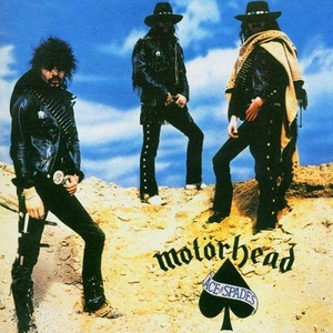 Ace of Spades by Motörhead