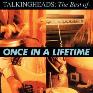 The Best of Talking Heads: Once in a Lifetime by Talking Heads