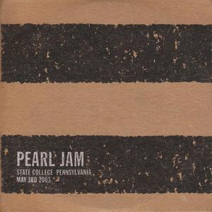 State College, PA: May 3, 2003, Disc 1 by Pearl Jam