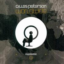 Gilles Peterson Worldwide, Vol. 1, Disc 1