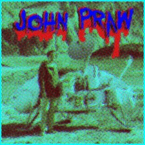 John Praw by John Praw