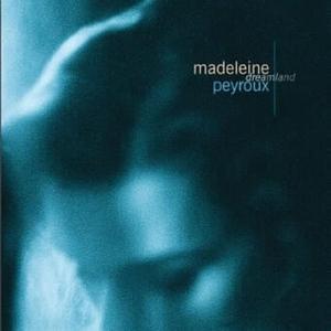 Dreamland by Madeleine Peyroux