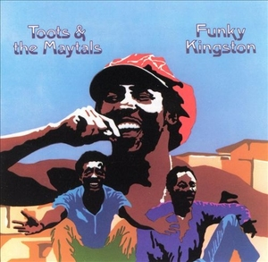 Funky Kingston by Toots & The Maytals