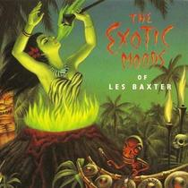 The Exotic Moods of Les Baxter, Disc 1