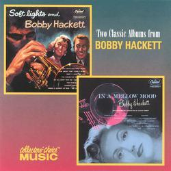 Soft Lights/In a Mellow Mood by Bobby Hackett