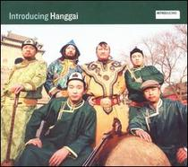 Introducing Hanggai