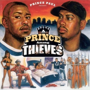A Prince Among Thieves by Prince Paul