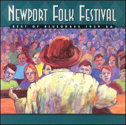 Newport Folk Festival: Best of Bluegrass 1959-1966, Disc 1 by Various Artists