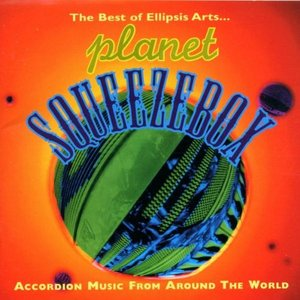 The Planet Squeezebox: Accordion Music From Around the World, Disc 2