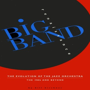 Murfie Music | Big Band Renaissance: The Evolution of the