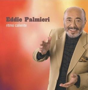 Ritmo Caliente by Eddie Palmieri