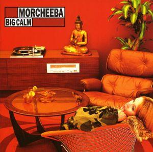Big Calm by Morcheeba