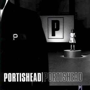 Portishead by Portishead