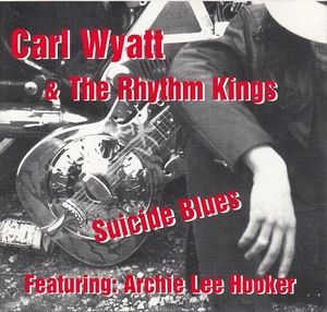 Suicide Blues by Carl Wyatt & the Rhythm Kings