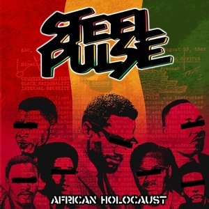 African Holocaust by Steel Pulse