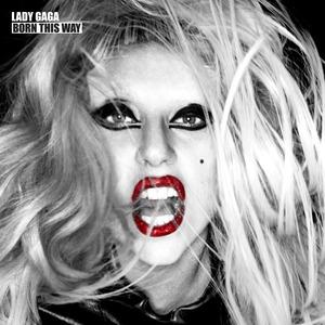 Born This Way, Disc 1 by Lady Gaga