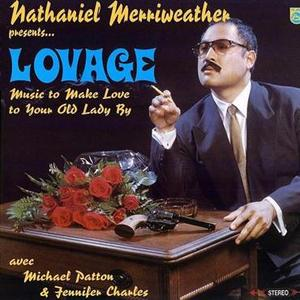 Music to Make Love to Your Old Lady By by Lovage