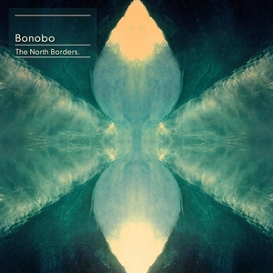 The North Borders by Bonobo