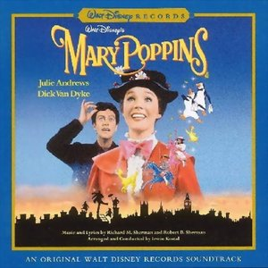 Walt Disney's Mary Poppins (An Original Walt Disney Records Soundtrack) by Julie Andrews