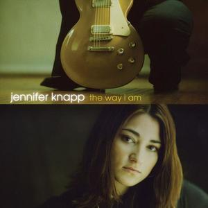 The Way I Am by Jennifer Knapp