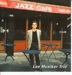 Lee Musiker Trio by Lee Musiker Trio