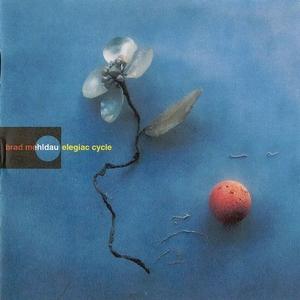 Elegiac Cycle by Brad Mehldau