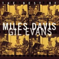 The Best of Miles Davis & Gil Evans