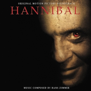 Hannibal (Original Motion Picture Soundtrack) by Hans Zimmer