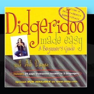 Didgeridoo made easy: A Beginner's Guide, Disc 1 by Ash Dargan