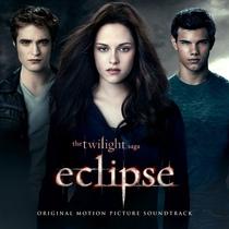The Twilight Saga: Eclipse (Original Motion Picture Soundtrack)