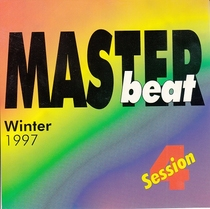Masterbeat Session 4, Winter 1997