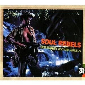 Soul Rebels by Bob Marley & the Wailers