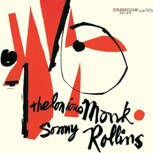Thelonious Monk & Sonny Rollins by Thelonious Monk & Sonny Rollins