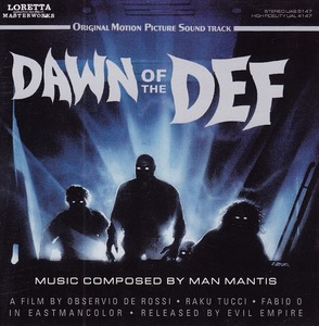 Dawn of the Def (Original Motion Picture Sound Track) by Man Mantis