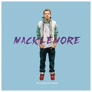 The Unplanned Mixtape by Macklemore