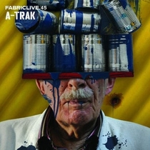 FabricLive.45: A-Trak