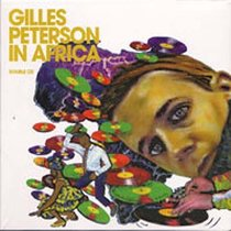 Gilles Peterson in Africa, Disc 1