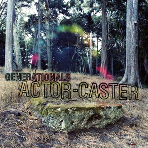 Actor-Caster by Generationals