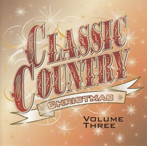 Time Life: Classic Country Christmas, Vol. 3 By Various Artists