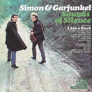 Sounds of Silence by Simon & Garfunkel